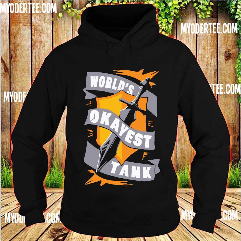 World's Okayest Tank Shirt hoodie