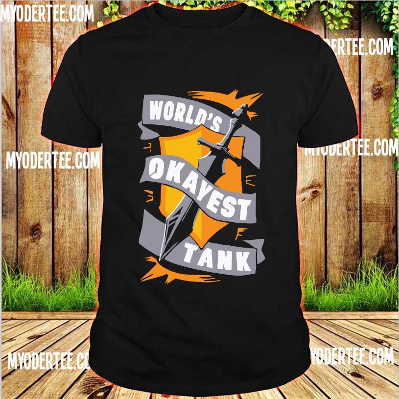World's Okayest Tank Shirt