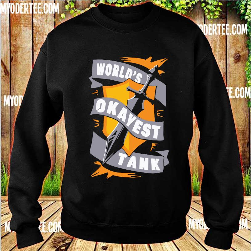 World's Okayest Tank Shirt sweater