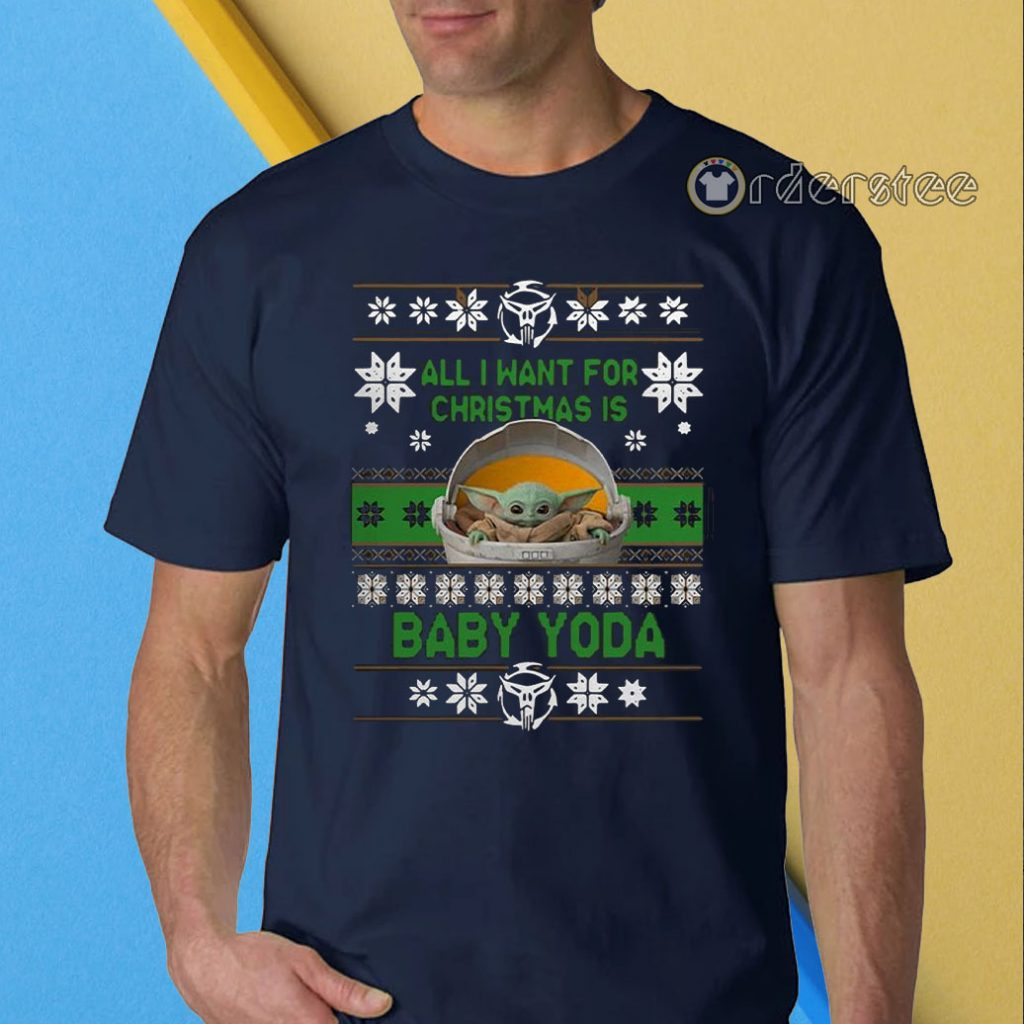 All I want for Christmas is Baby Yoda Christmas t-shirt