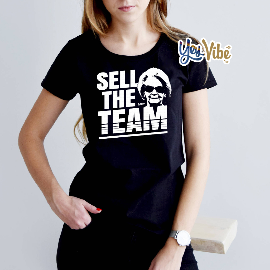 Martha Ford Sell The Team Tee Shirt