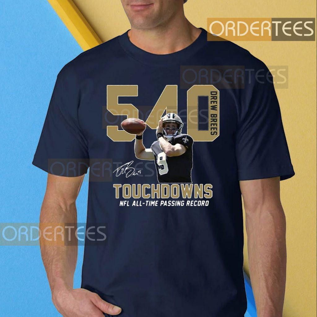 540 Drew Brees Touchdowns Nfl All-Time Passing Record Signature T-Shirt