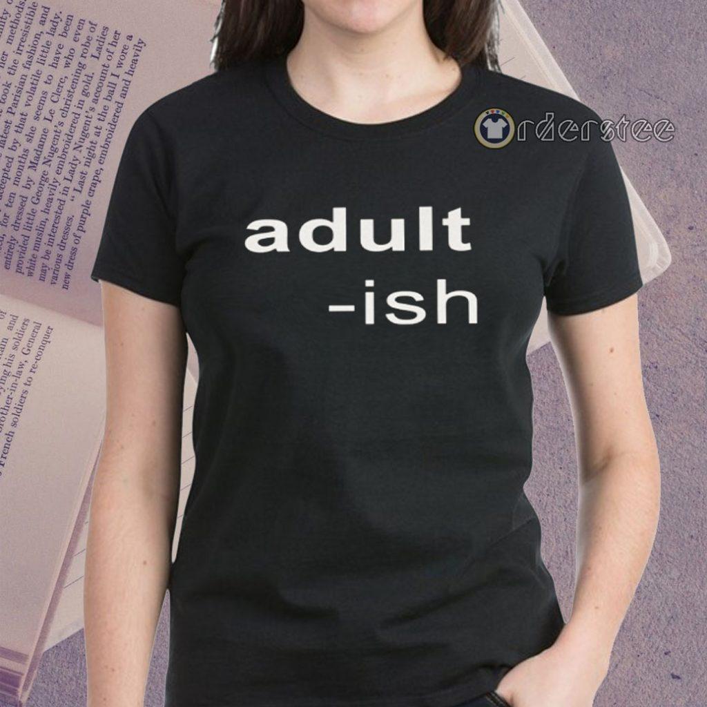 Adult-ish Shirts Funny Classic T-Shirt