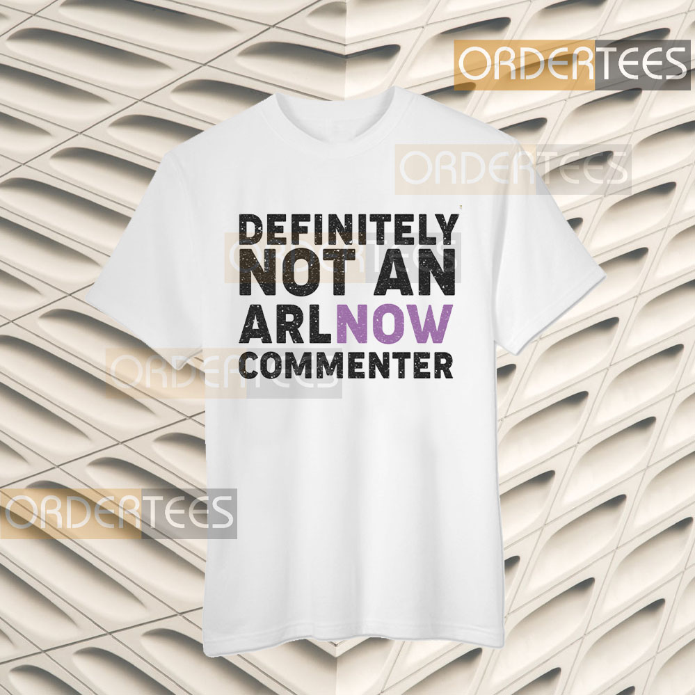 Definitively Not An ARLnow Commenter T-Shirts