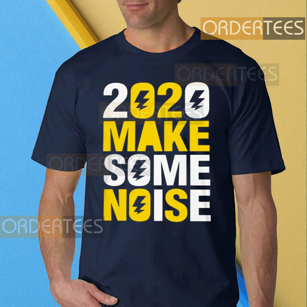 2020 make some noise New Years T-Shirt