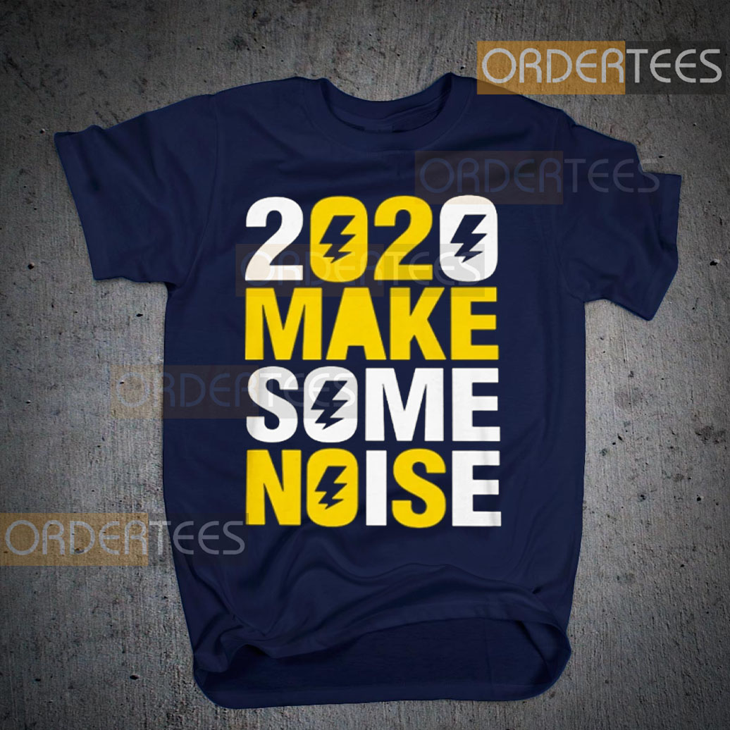 2020 make some noise New Years T-Shirts