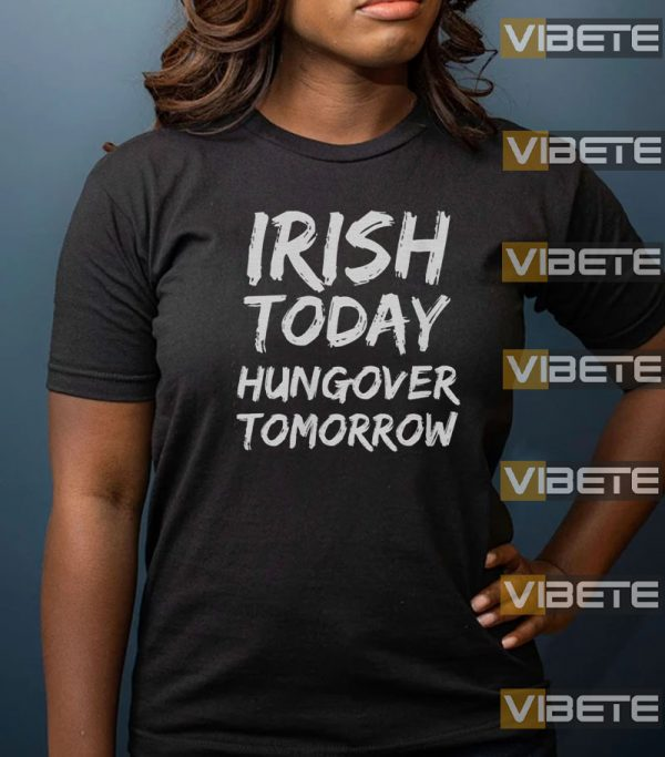 St Patrick/'s Day Men/'s Gray T-Shirt Irish Today Hungover Tomorrow New