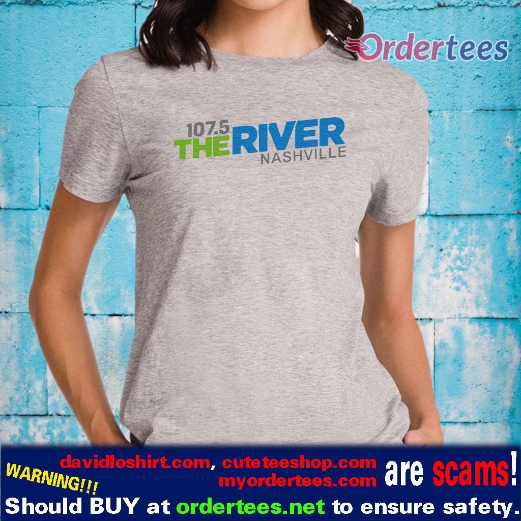 107 5 The River Nashville Shirts Classic Shirt