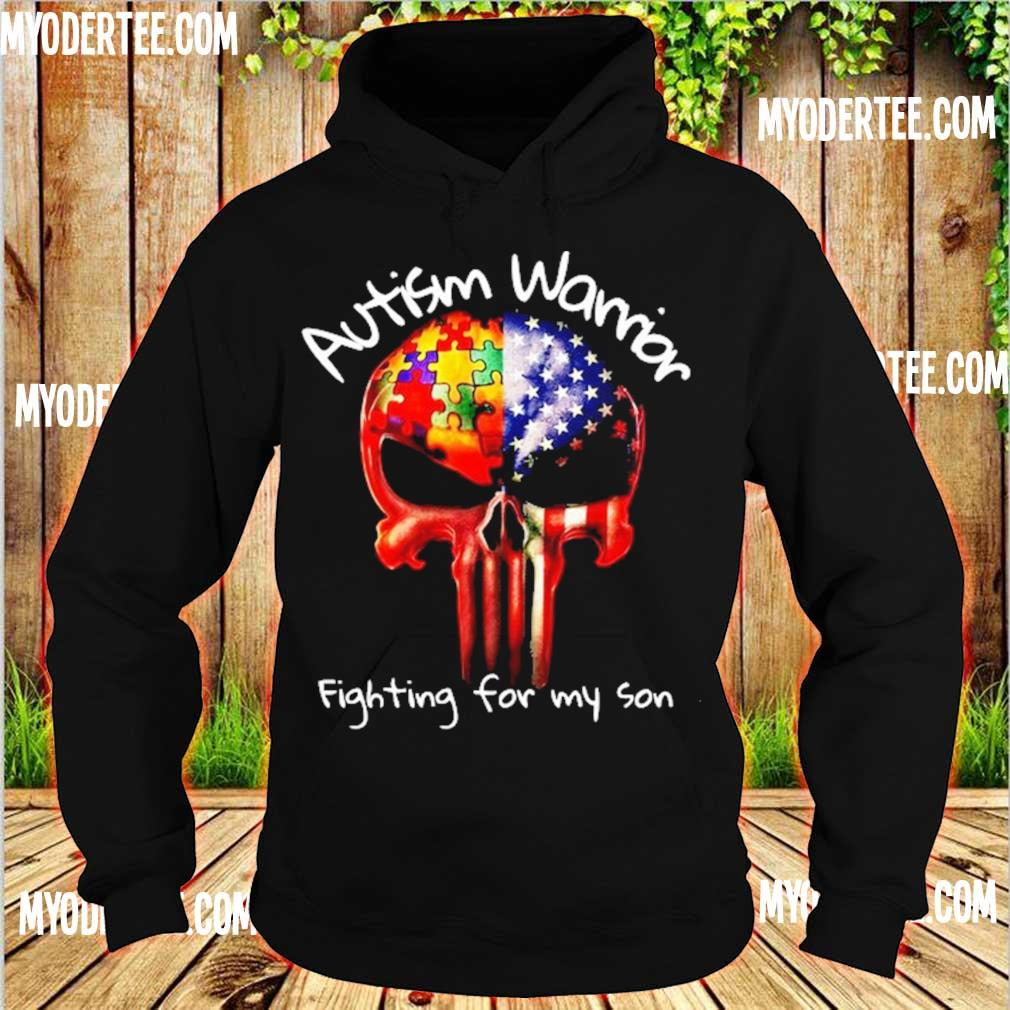Skull Autism warrior fighting for my son s hoodie