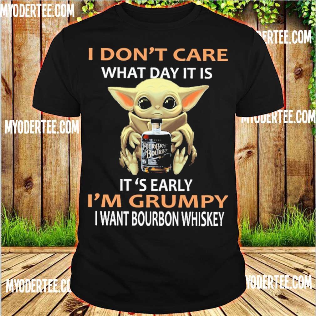 Baby Yoda hug I don't care what day it is it's early I'm grumpy i want bourbon whiskey shirt