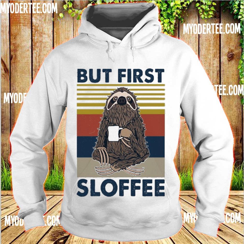 But first Sloffee vintage s hoodie