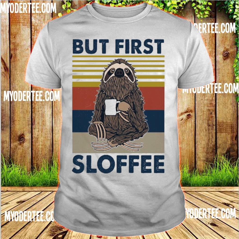 But first Sloffee vintage shirt