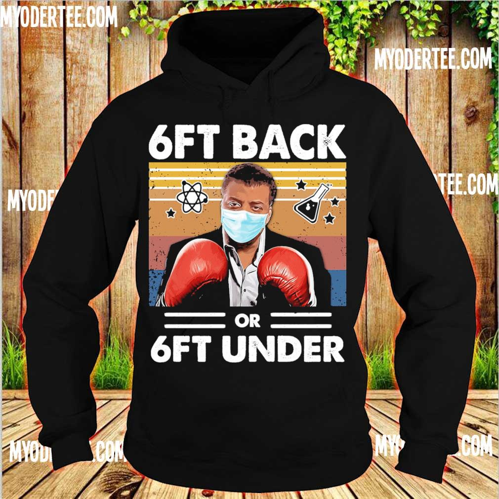 Neil Degrasse Tyson Caricature boxing face mask 6ft back or 6ft under vintage s hoodie