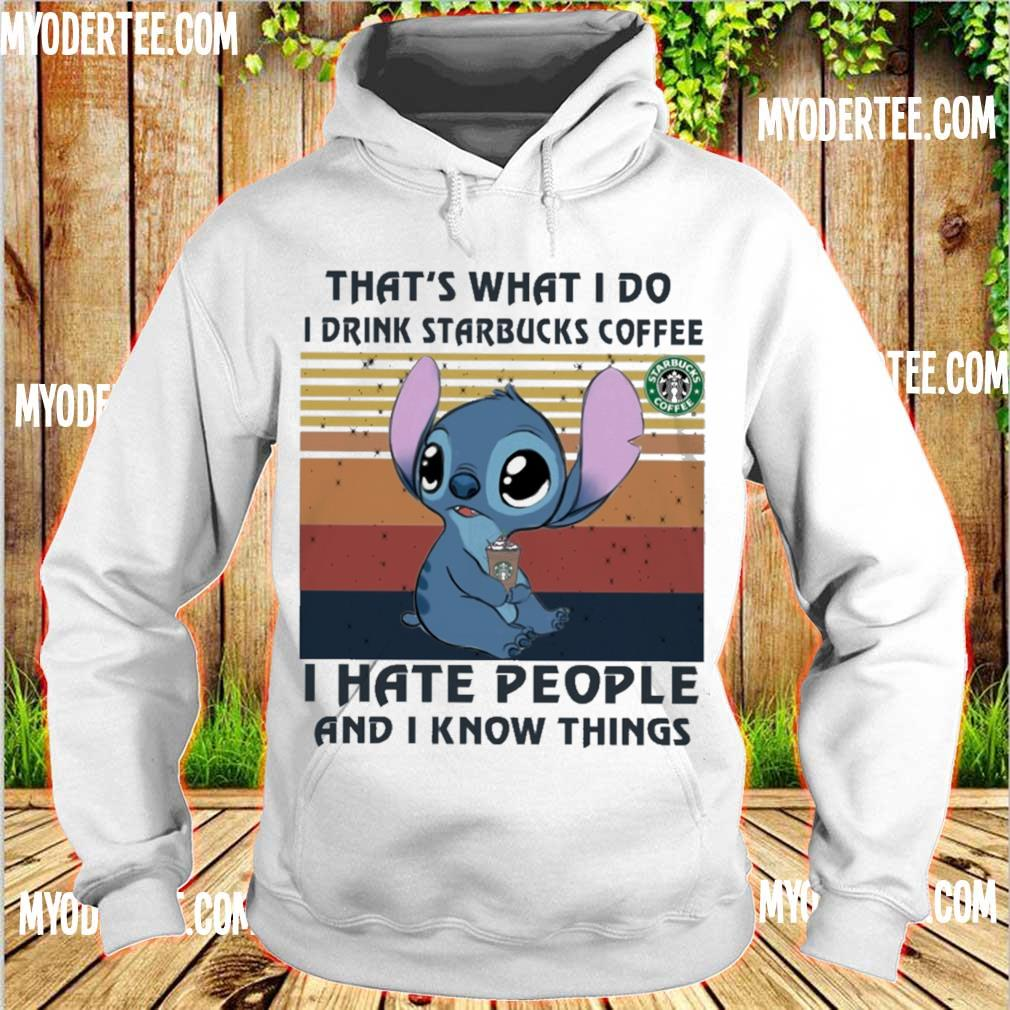 Stitch that_s what I do i drink starbucks coffe I hate people and I know things vintage s hoodie