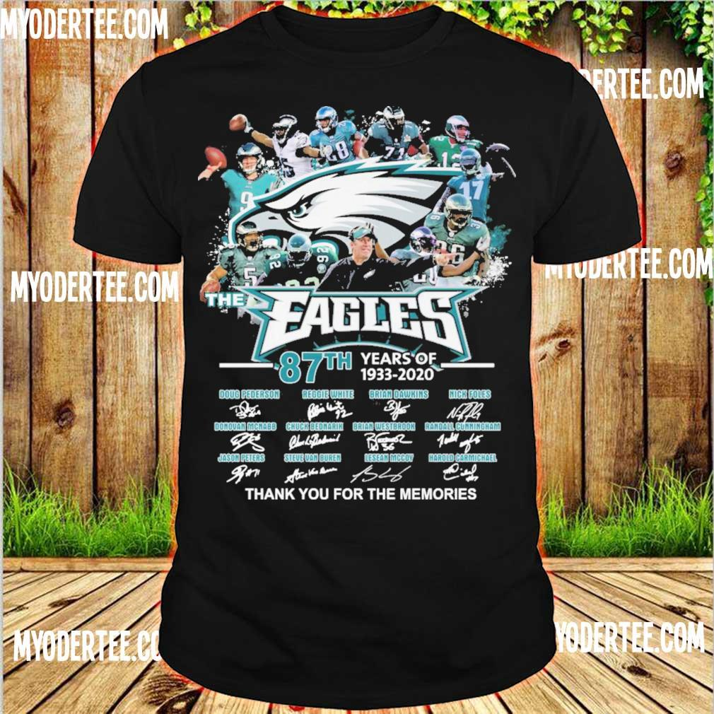 The Eagles 87th years of 1933-2020 thank you for the memories signatures shirt