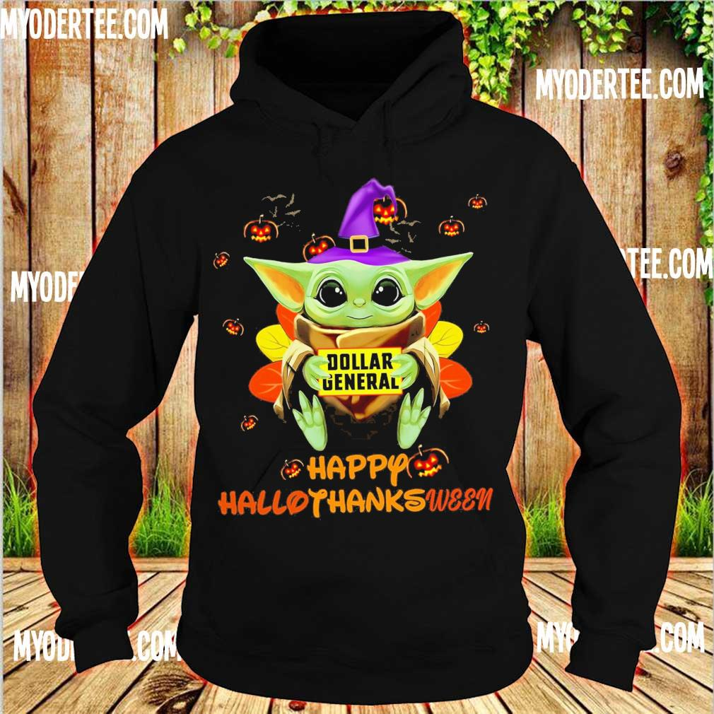 Baby Yoda Witch hug Dollar General Happy Hallothanksween s hoodie