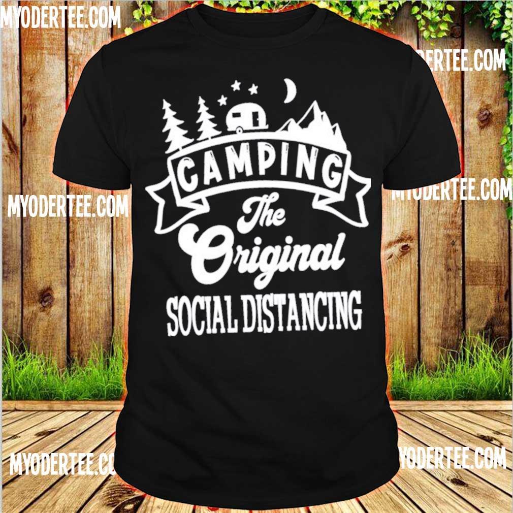 Camping The Original social distancing shirt