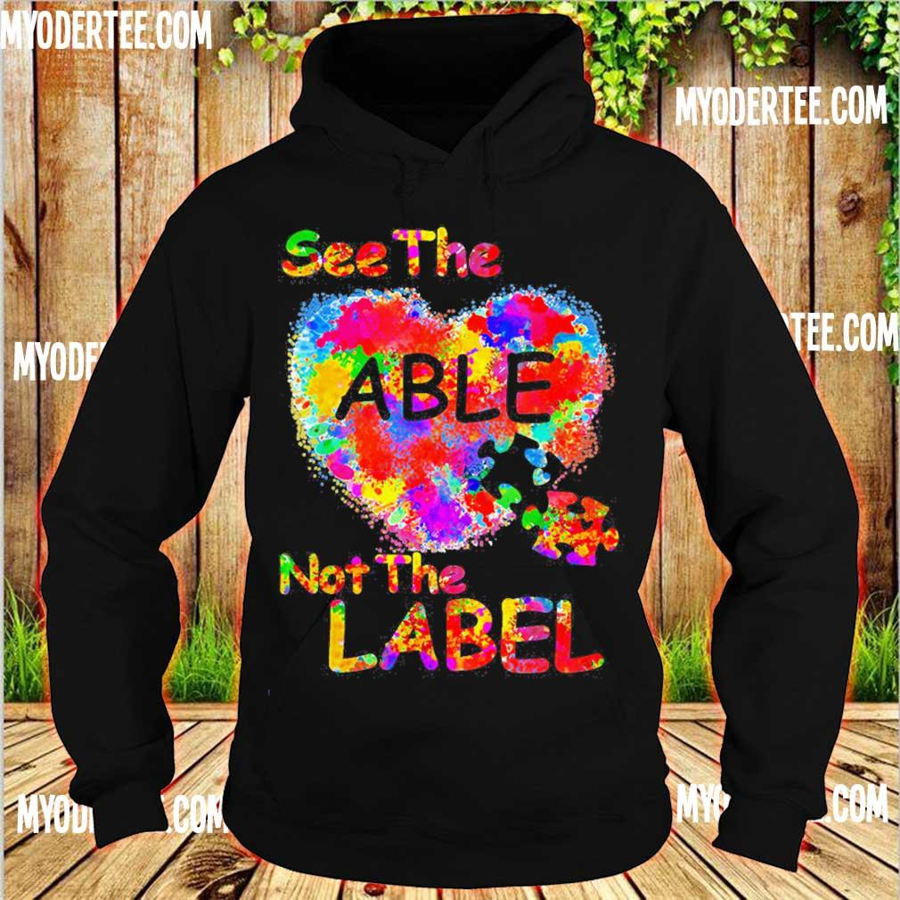 Autism See the Able not the label s hoodie