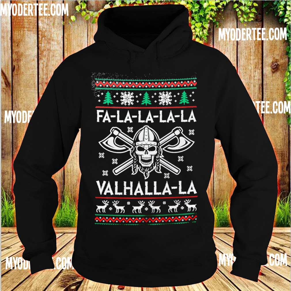 Fa-la-la-la-la Valhalla-la Christmas ugly sweater hoodie