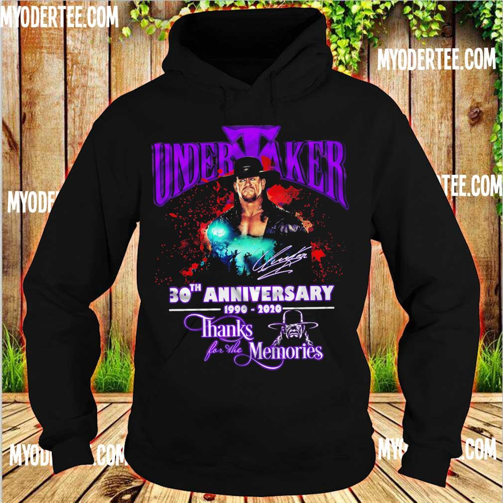 Official Undertaker 30TH Anniversary 1990 2020 thanks for the memories s hoodie