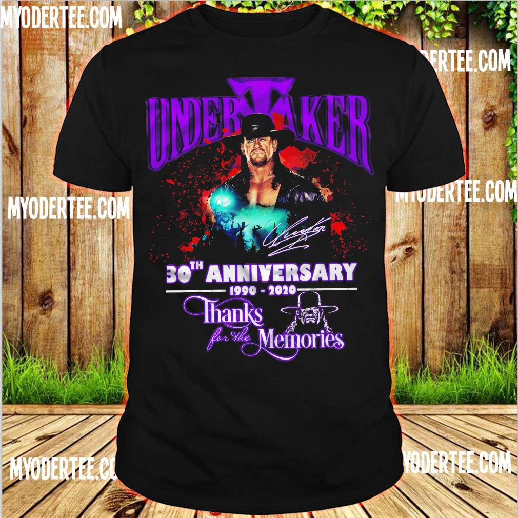 Official Undertaker 30TH Anniversary 1990 2020 thanks for the memories shirt