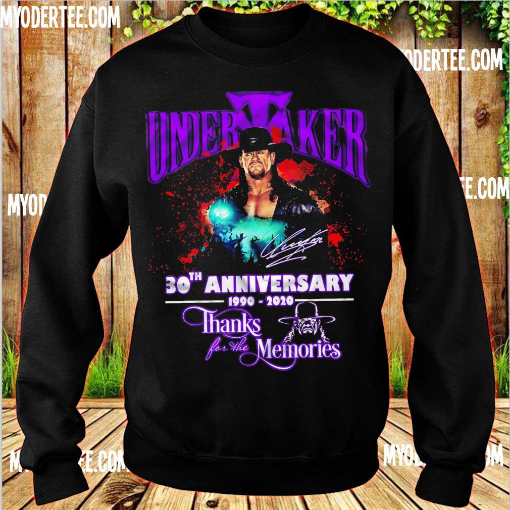 Official Undertaker 30TH Anniversary 1990 2020 thanks for the memories s sweater