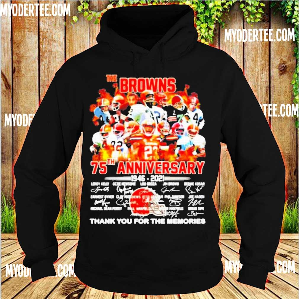 Official The Cleveland Browns 75th Anniversary 1946 2021 Thank You For The Memories Shirt hoodie