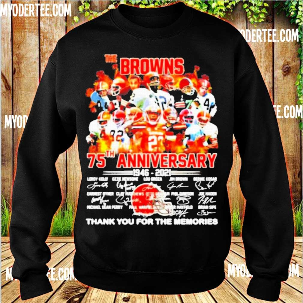 Official The Cleveland Browns 75th Anniversary 1946 2021 Thank You For The Memories Shirt sweater